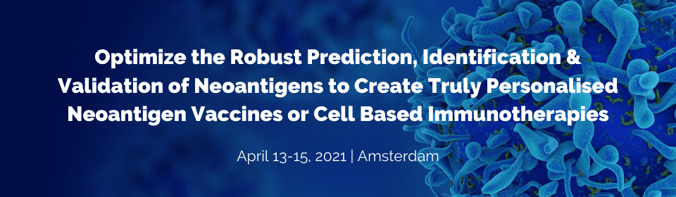 Create Truly Personalized Neoantigen Vaccines & Cell-Based Immunotherapies